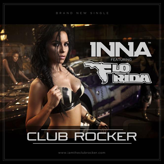 Inna featuring Flo Rida - Club Rocker