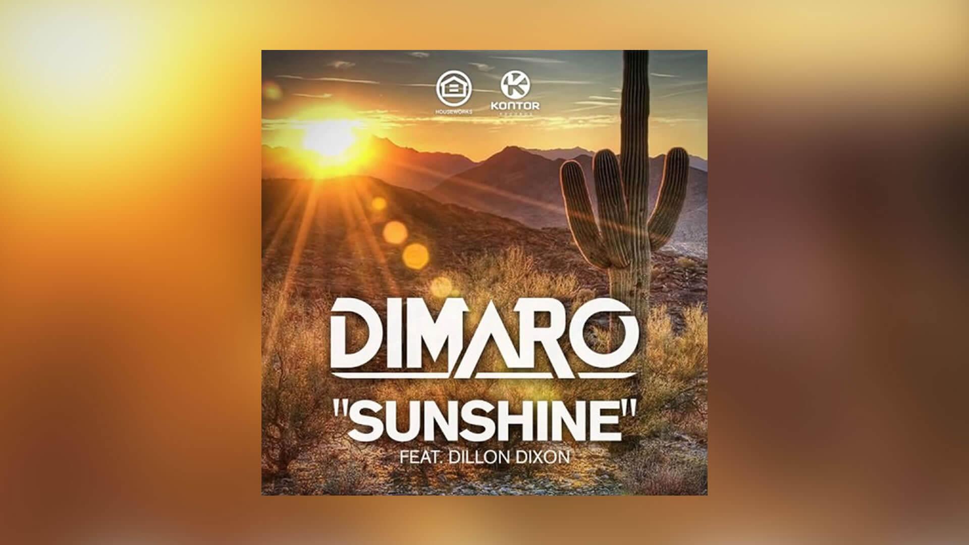 Just Spotted: Dimaro featuring Dillon Dixon - Sunshine